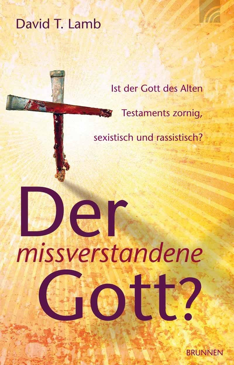 Der missverstandene Gott?